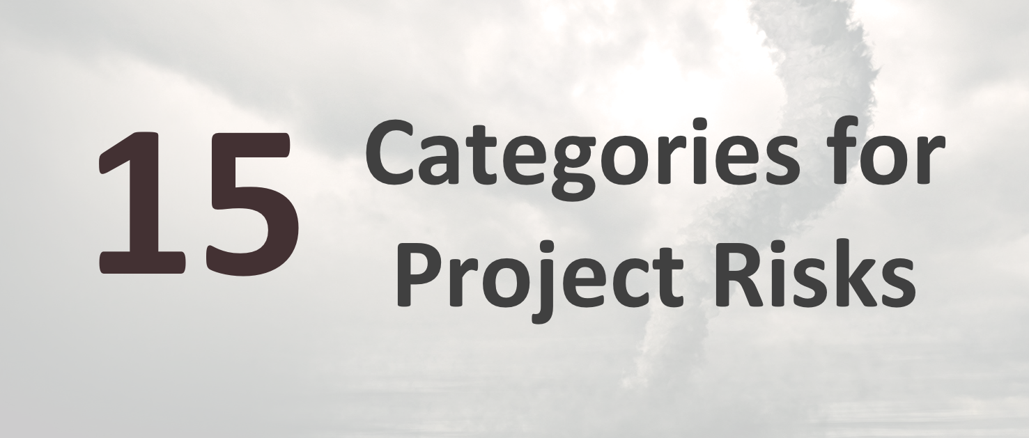 15 Categories for Project Risks