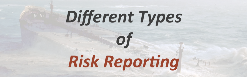 Different Types of Risk Reporting