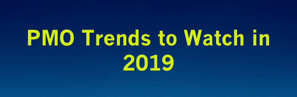 PMO Trends to Watch in 2019