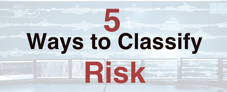 5 Ways to Classify Risk