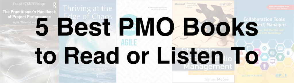 5 Best PMO Books to Read or Listen To